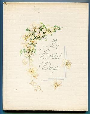 My Bridal Days
