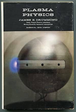 Plasma Physics: Drummond, James E.