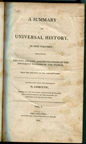 A Summary of Universal History: M. Anquetil