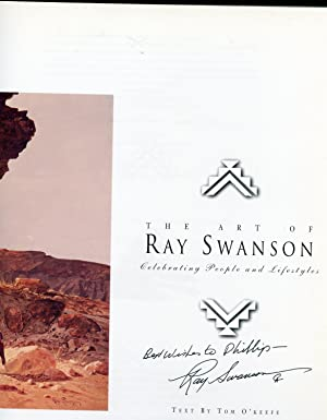 The Art of Ray Swanson: Celebrating People and Lifestyles: O'Keefe, Tom