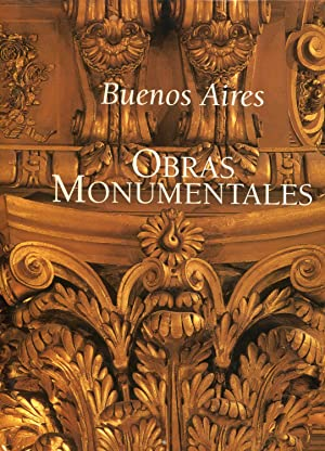 Buenos Aires: Obras Monumentales (Spanish Edition)