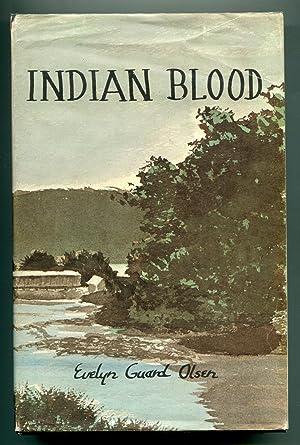 Indian Blood: Evelyn Guard Olsen