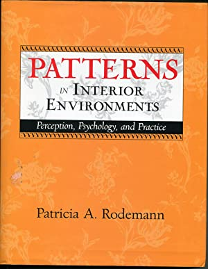 Patterns in Interior Environments. Perception, Psychology, and Practice
