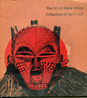 The Art of Black Africa Collection of Jay C. Leff