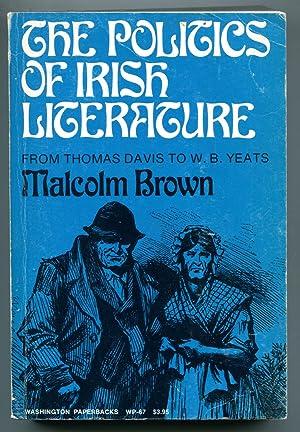 The Politics of Irish Literature: From Thomas: Malcolm Brown