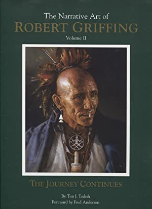 The Narrative Art of Robert Griffing: Volume II: The Journey Continues