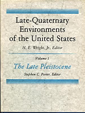 Late-Quaternary Environments of the United States, 2 volumes
