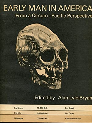 Early Man in America from a Circum-Pacific Perspective