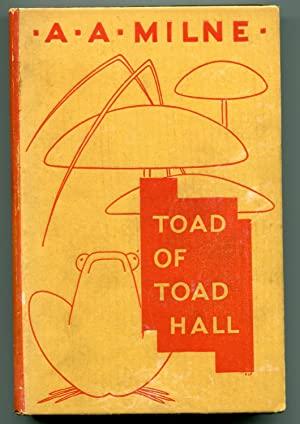 Toad Of Toad Hall: A.A. Milne