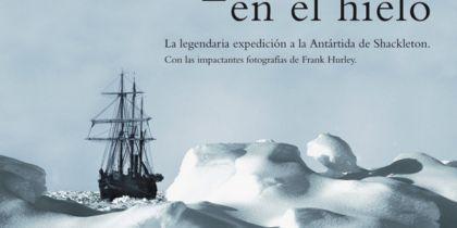 Atrapados en el hielo - Caroline Alexander