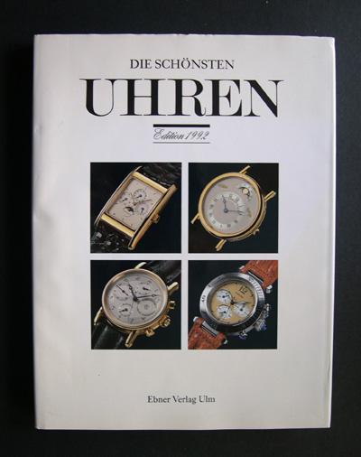 die sch nsten uhren edition 1992 von ludwig reinhold red ebner 1991 ulm. Black Bedroom Furniture Sets. Home Design Ideas