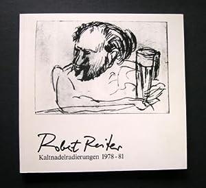 Robert Reiter: Kaltnadelradierungen 1978-81. [Widmungsexemplar].: Reiter, Robert. -