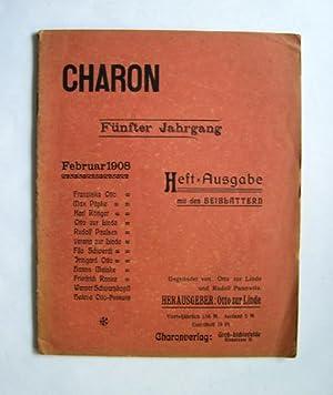 CHARON. [Monatsschrift]. Heft-Ausgabe mit den Beiblättern.: Otto zur Linde