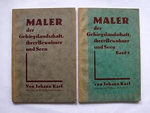 Maler der Gebirgslandschaft, ihrer Bewohner und Seen.: Karl, Johann.