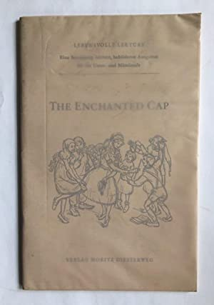 The enchanted cap. A play in one act.