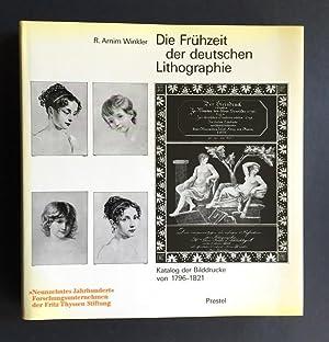 Die Frühzeit der deutschen Lithographie. Katalog der: Winkler, R. Arnim.