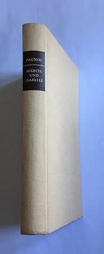Marcel und Isabelle: Die Zeit der Geheimnisse.: Pagnol, Marcel.
