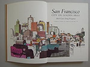 San Francisco - City on Golden Hills.: Caen, Herb, und