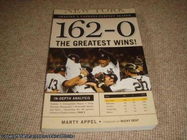 162-0: Imagine a Season in Which the: Appel, Marty