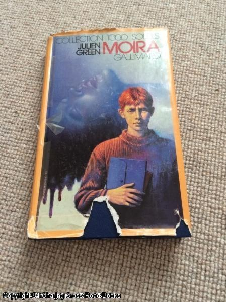 Moïra (1st ed French language hardback): Green, Julien