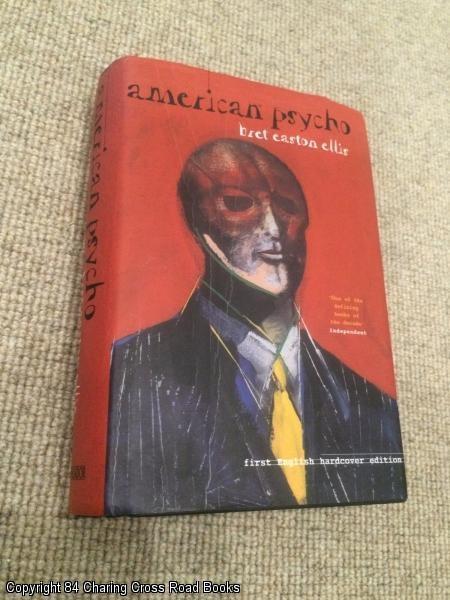 American Psycho (2nd Impression 1st Picador Hardback): Ellis, Bret Easton
