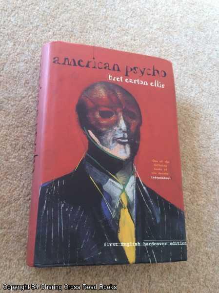 American Psycho (1st Impression 1st Picador Hardback: Ellis, Bret Easton