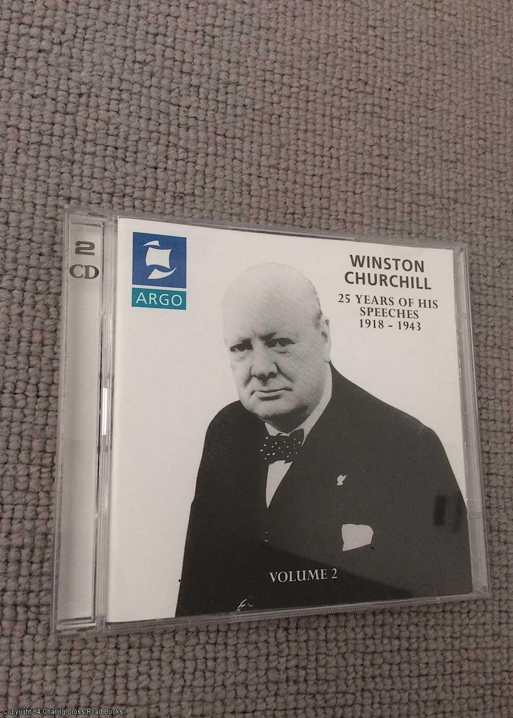 25 Yrs Of Speeches 1918 - 1943: Winston Churchill