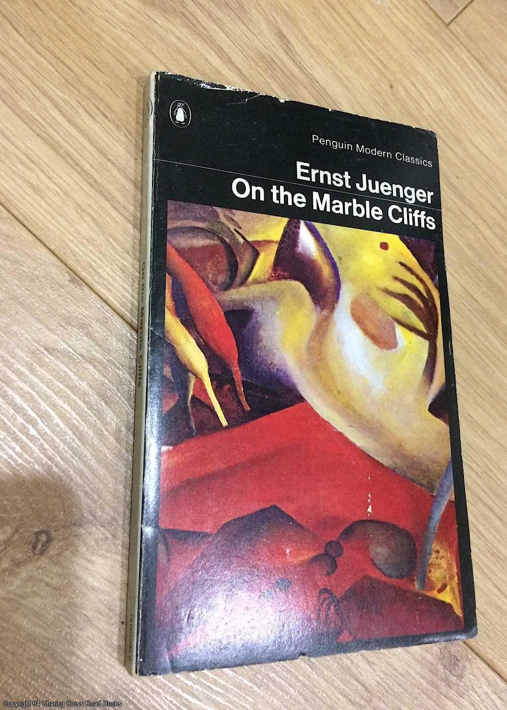 On the Marble Cliffs (1st 1970 Penguin: Junger, Ernst