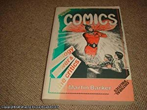 Comics: Ideology, Power and the Critics (Cultural politics): Martin Barker