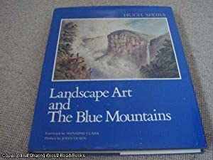 Landscape Art And The Blue Mountains (1st: Hugh Speirs; Manning