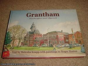 Grantham: Landscapes and Legends