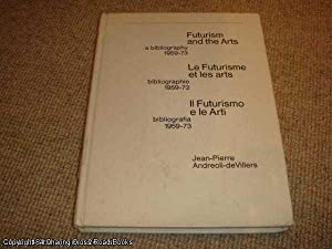 Futurism and the Arts: A Bibliography 1959-1973