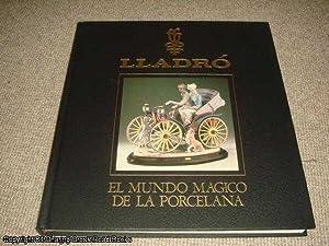 Lladro - El Mundo Magico de la