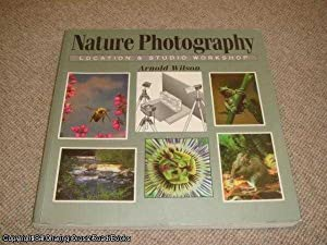 Nature Photography (1st ed Fountain Press paperback): Wilson, Arnold