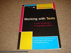 Working with Texts: A Core Introduction to: Sanger, Keith, Reah,
