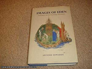 Images of Eden: An Enquiry into the Psychology of Aesthetics (SIGNED 1st ed hardback)