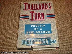 Thailand's Turn: Profile of a New Dragon: Elliott, Kulick; Wilson, Dick