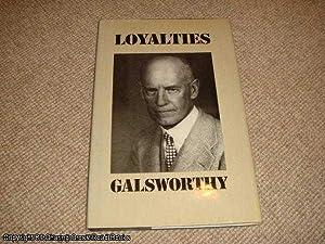 Loyalties: Galsworthy, John; Hampden,