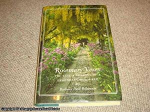 Rosemary Verey: The Life and Lessons of a Legendary Gardener (1st edition SIGNED hardback)
