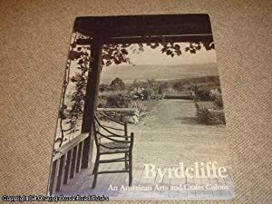 Byrdcliffe: An American Arts and Crafts Colony (limited ed paperback): Green, Lady, et al