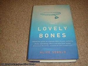 The Lovely Bones (1st edition hardback): Sebold, Alice