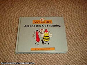 Ant and Bee Go Shopping (1998 Heinemann hardback reissue): Angela Banner