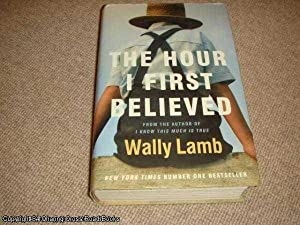 The Hour I First Believed (1st edition: Wally Lamb