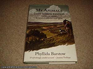 My Animals (and Other Family) (1st ed hardback): Phyllida Barstow