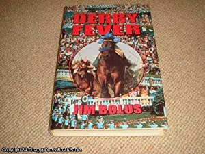Derby Fever (1st edition hardback): Bolus, Jim