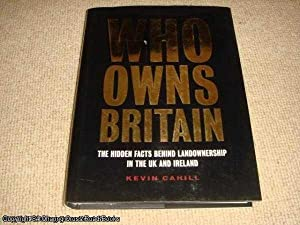 Who Owns Britain and Ireland (1st ed hardback): Kevin Cahill