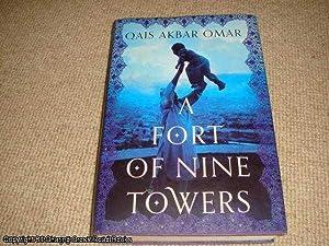 A Fort of Nine Towers (1st edition hardback): Akbar Omar, Qais