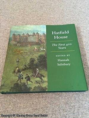 Hatfield House: The First 400 Years (SIGNED 1st edition hardback)