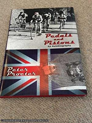 Pedals and Pistons: The Autobiography of Peter Procter (SIGNED 1st edition hardback)
