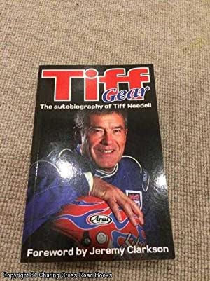 Tiff Gear: The Autobiography of Tiff Needell (1st edition paperback): Tiff Needell
